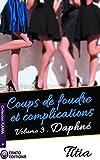 Coups de foudre et complications - Volume 3 - Daphné (Collection Kama) - Format Kindle - 9782374472607 - 3,99 €