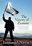 Image de The Victory of Zionism: Reclaiming the Narrative about Israel's Domestic, Regional, and International Challenges (English Edition)