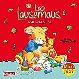 Maxi Pixi 257: Leo Lausemaus will nicht teilen