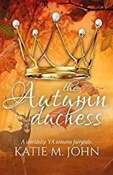 The Autumn Duchess: The Seasons' Fairy Tales