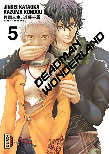 Deadman Wonderland - Tome 5 par Jinsei Kataoka