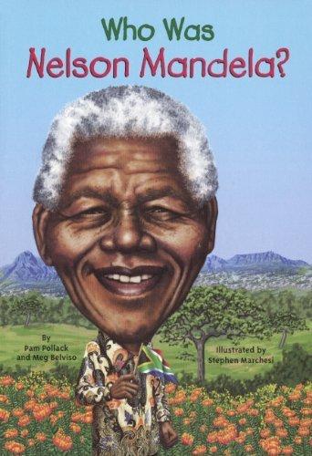 Who Was Nelson Mandela? (Turtleback School & Library Binding Edition) (Who Was...? (PB)) Reprint edition by Pamela Pollack, Belviso, Meg (2013) Library Binding