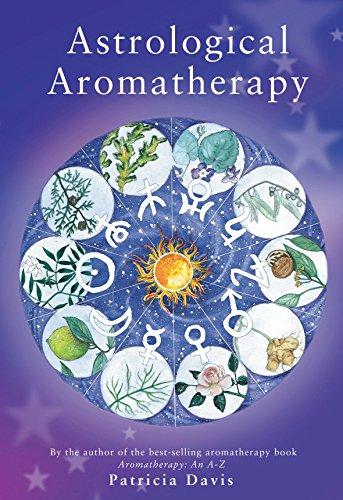 Astrological Aromatherapy by Patricia Davis (1-Apr-2002) Paperback