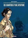 Chantiers d'une aventure - Delcourt - 03/10/2018