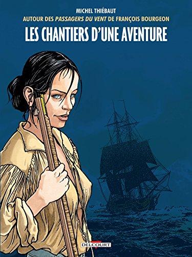 Chantiers d'une aventure par Michel Thiebaut