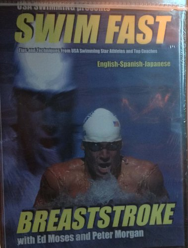 USA Swimming presents Swim Fast Breaststroke with Ed Moses and Peter Morgan