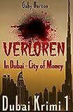 Verloren in Dubai - City of Money (Dubai Krimi 1)