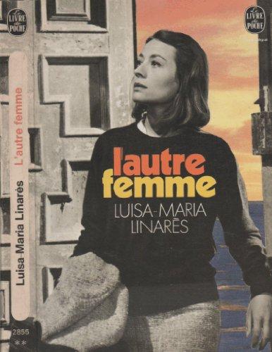 L'autre femme par Linares Luisa Maria