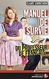 Manuel de survie du professeur de français