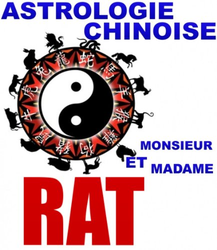 Le Rat (Astrologie Chinoise t. 9)