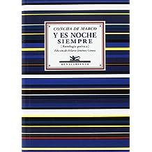 Y es noche siempre: Antología poética (1966-1977) (Antologías)
