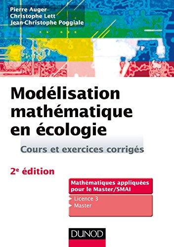 modelisation-mathematique-en-ecologie-2e-ed-cours-et-exercices-corriges-mathematiques-appliquees-pou