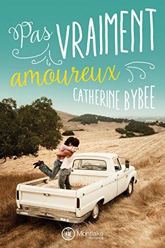 Pas vraiment amoureux (French Edition)