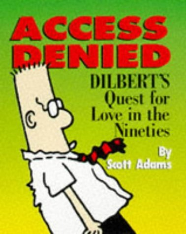 Dilbert: Access Denied by Scott Adams (19-Sep-1997) Hardcover