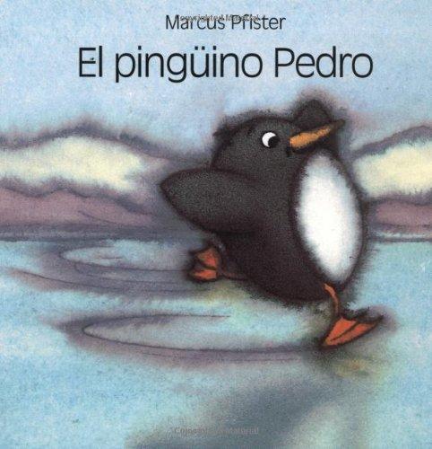 El Pinguino Pedro por Marcus Pfister