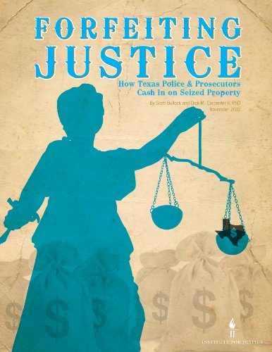 forfeiting-justice-how-texas-police-and-prosecutors-cash-in-on-seized-property