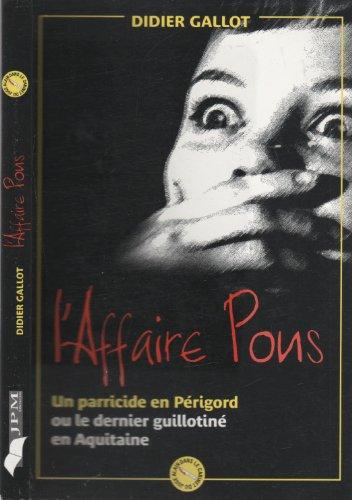L'affaire Pons par Didier Gallot