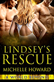 Lindsey's Rescue: A World Beyond Book 3 (English Edition)