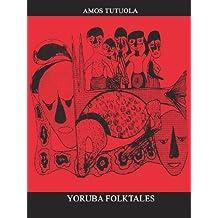 Yoruba Folktales by Amos Tutuola (2000-09-05)