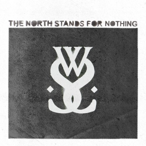 The North Stands for Nothing [...