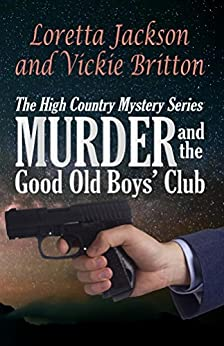 Book cover image for Murder and the Good Old Boys' Club