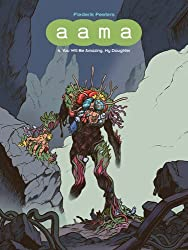 aama: 4. You Will Be Amazing, My Daughter by Frederik Peeters (2015-09-22)