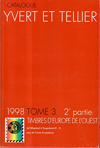 Catalogue de timbres-poste tome 3 2e partie Europe Ouest par Yvert & Tellier