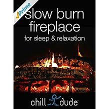 Slow Burn Fireplace for Sleep & Relaxation [OV]