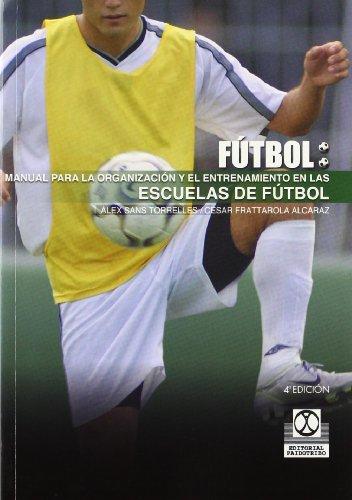 Portada del libro MANUAL PARA LA ORGANIZACIÓN Y EL ENTRENAMIENTO EN LAS ESCUELAS DE FÚTBOL (Deportes)