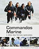 Commandos Marine - L'Elite des Forces Speciales by Roch Pescadere Frank Jubelin(1905-07-03) - Marines Editions