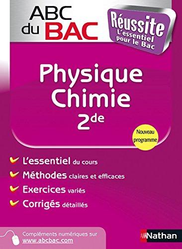 ABC du BAC Réussite Physique - Chimie 2de
