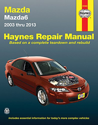 Haynes Mazda6 2003 Thru 2013 Automotive Repair Manual