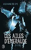 Les ailes d'émeraude, Tome 2 - L'exil