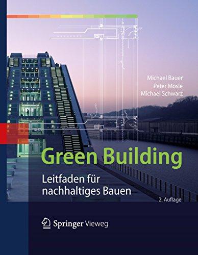 Green Building: Leitfaden für nachhaltiges Bauen