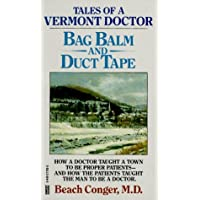 Bag Balm and Duct Tape by Beach Conger M.D.