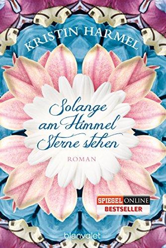 Buchseite und Rezensionen zu 'Solange am Himmel Sterne stehen: Roman' von Kristin Harmel
