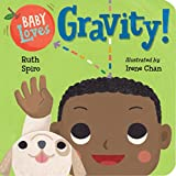 Baby Loves Gravity! (Baby Loves Science, Band 5)