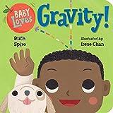 Baby Loves Gravity! (Baby Loves Sci...
