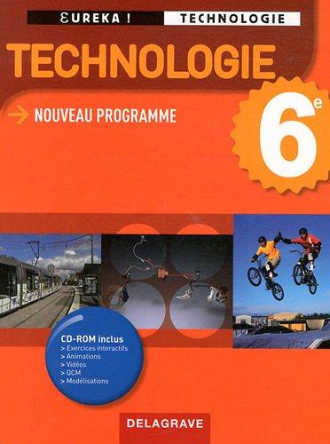 Technologie 6e : Nouveau programme (1Cdrom)