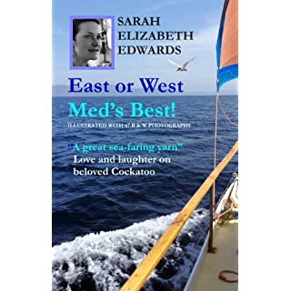 East or West, Meds, Best: B & W Edition (English Edition)