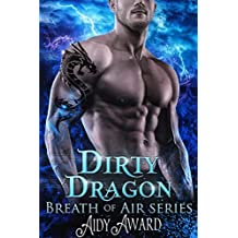 Dirty Dragon: A Curvy Girl and Dragon Shifter Romance (Dragons Love Curves Book 7) (English Edition)