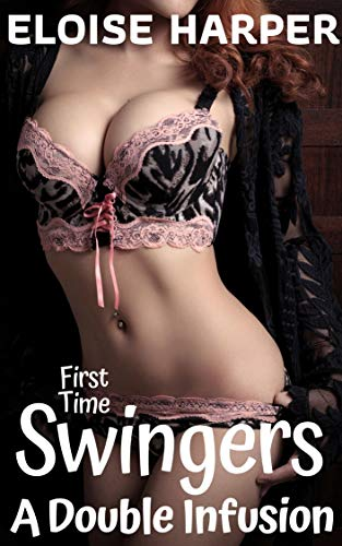 A Double Infusion (First Time Swingers) (English Edition)