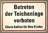 Qualitäts - Aluminium Schild Betreten der Teichanlage verboten Eltern haften für ihre Kinder 200x300 mm geprägtes Aluschild 0,6 mm Alu