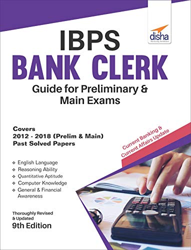 IBPS Bank Clerk Guide for Preliminary & Main Exams