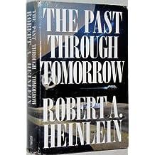 The Past through Tomorrow (Future History Series)