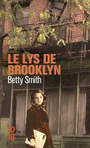 Le lys de Brooklyn par Betty Smith