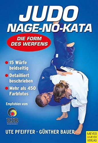 Judo: Nage-no-Kata: Die Form des Werfens -