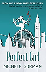 Perfect Girl: A gripping, witty romantic comedy (English Edition)