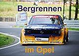Bergrennen im Opel (Wandkalender 2018 DIN A3 quer): Bergrennen Osnabrück im Opel (Monatskalender, 14 Seiten ) (CALVENDO Sport) [Kalender] [Apr 01, 2017] von Sannowitz, Andreas