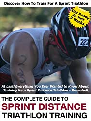 The Complete Guide to Sprint Distance Triathlon Training